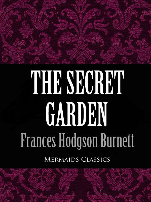 The Secret Garden (Mermaids Classics).pdf