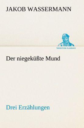 Der niegeküßte Mund Drei Erzählungen.pdf