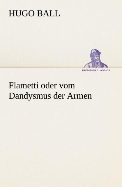 Flametti oder vom Dandysmus der Armen.pdf