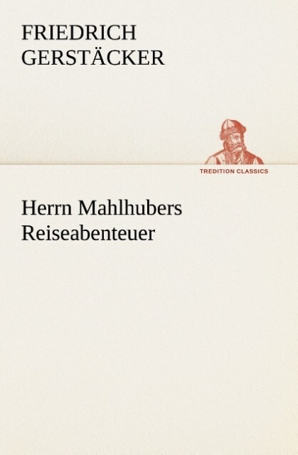 Herrn Mahlhubers Reiseabenteuer.pdf