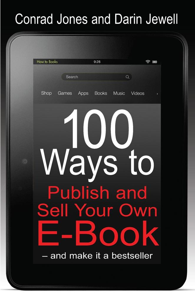 100 Ways To Publish and Sell Your Own Ebook.pdf