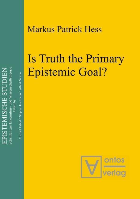 Is Truth the Primary Epistemic Goal?.pdf
