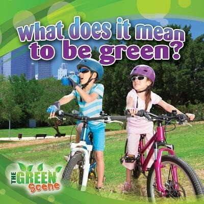 What Does It Mean to Go Green?.pdf