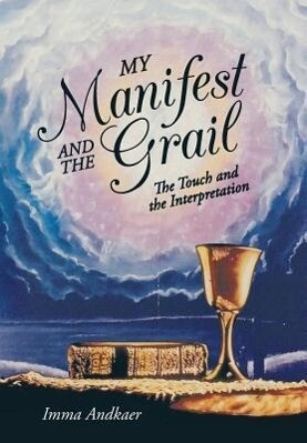 My Manifest and the Grail.pdf