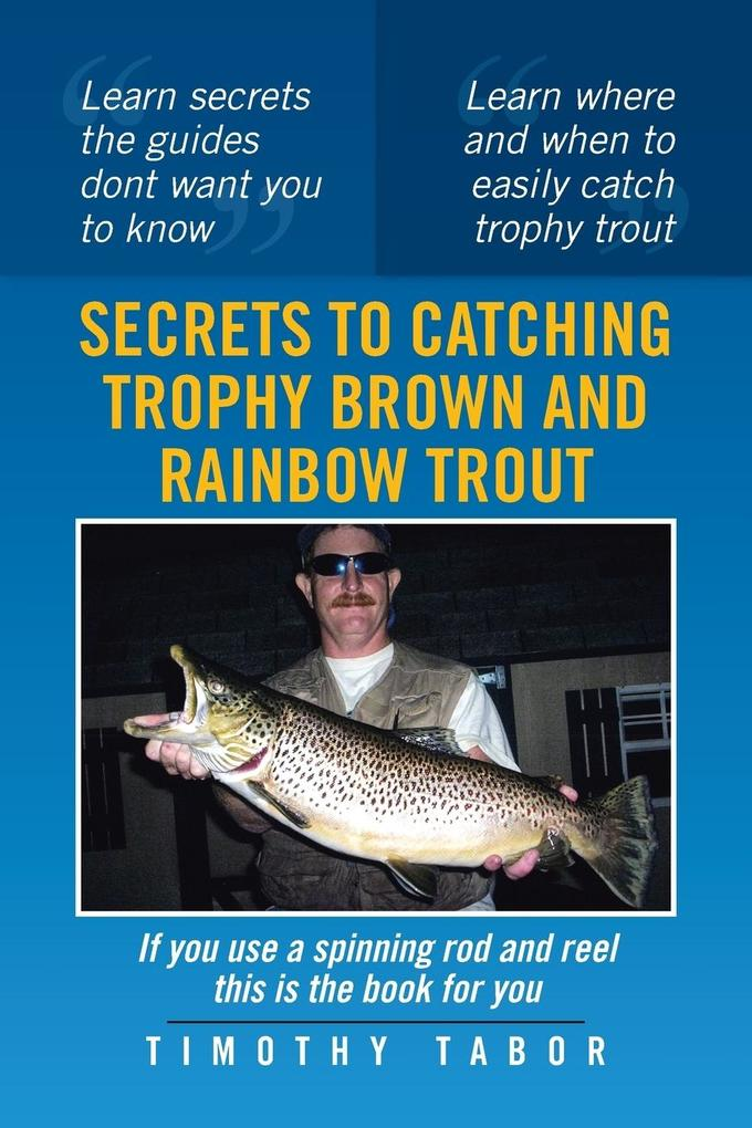 Secrets to Catching Trophy Brown and Rainbow Trout.pdf