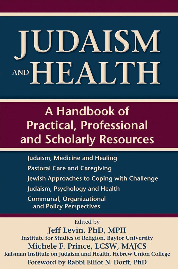 Judaism and Health: A Handbook of Practical, Professional and Scholarly Resources.pdf