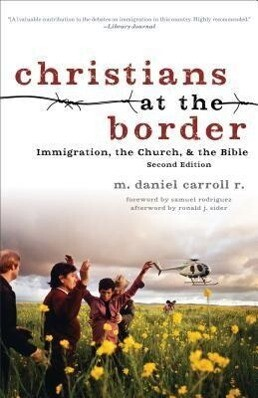 Christians at the Border: Immigration, the Church, and the Bible.pdf