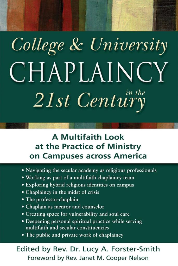 College & University Chaplaincy in the 21st Century: A Multifaith Look at the Practice of Ministry on Campuses Across America.pdf