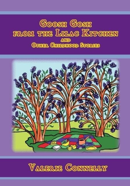 Goosh Gosh from the Lilac Kitchen and Other Childhood Stories.pdf