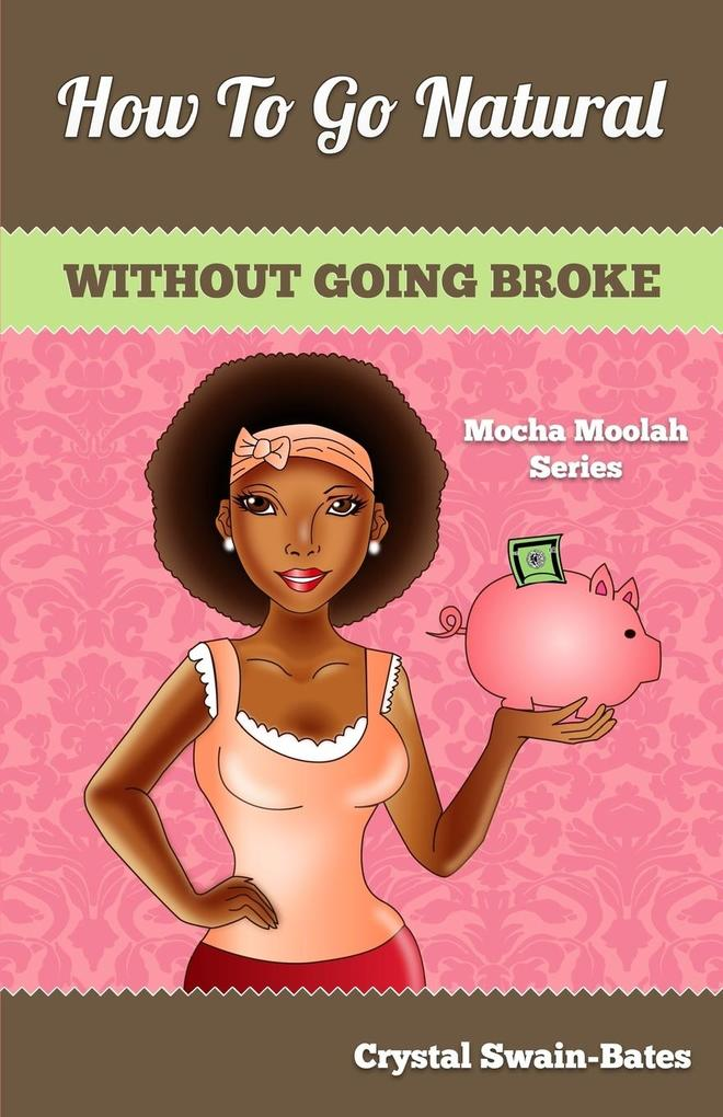 How to Go Natural Without Going Broke.pdf