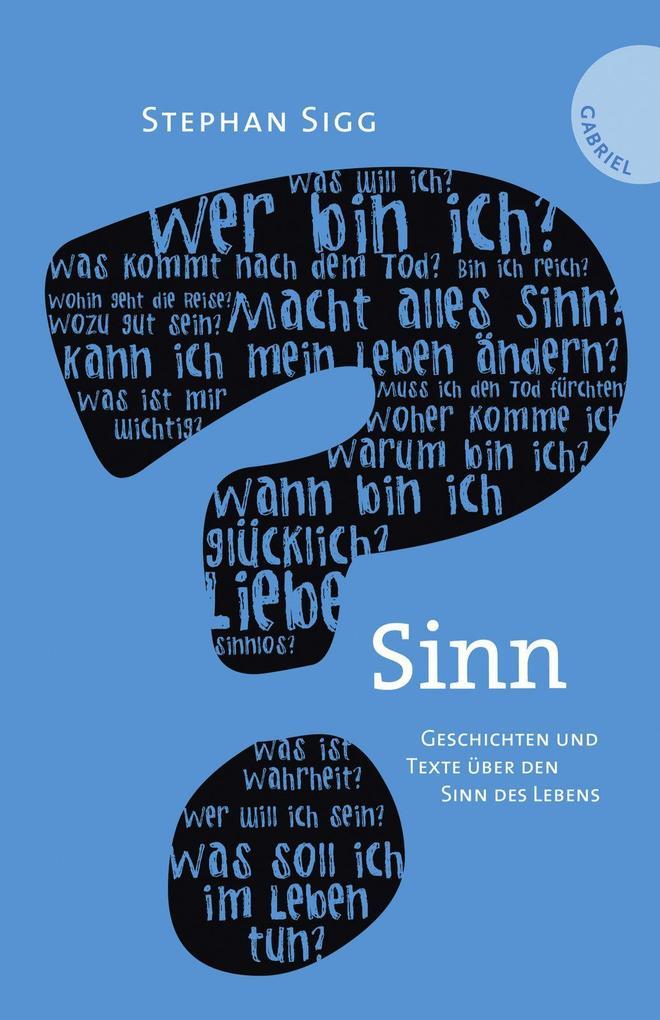 Sinn. Geschichten und Texte über den Sinn des Lebens.pdf
