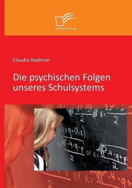 Die psychischen Folgen unseres Schulsystems.pdf