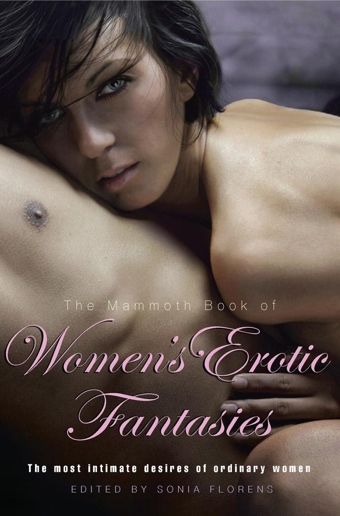 The Mammoth Book of Womens Erotic Fantasies.pdf