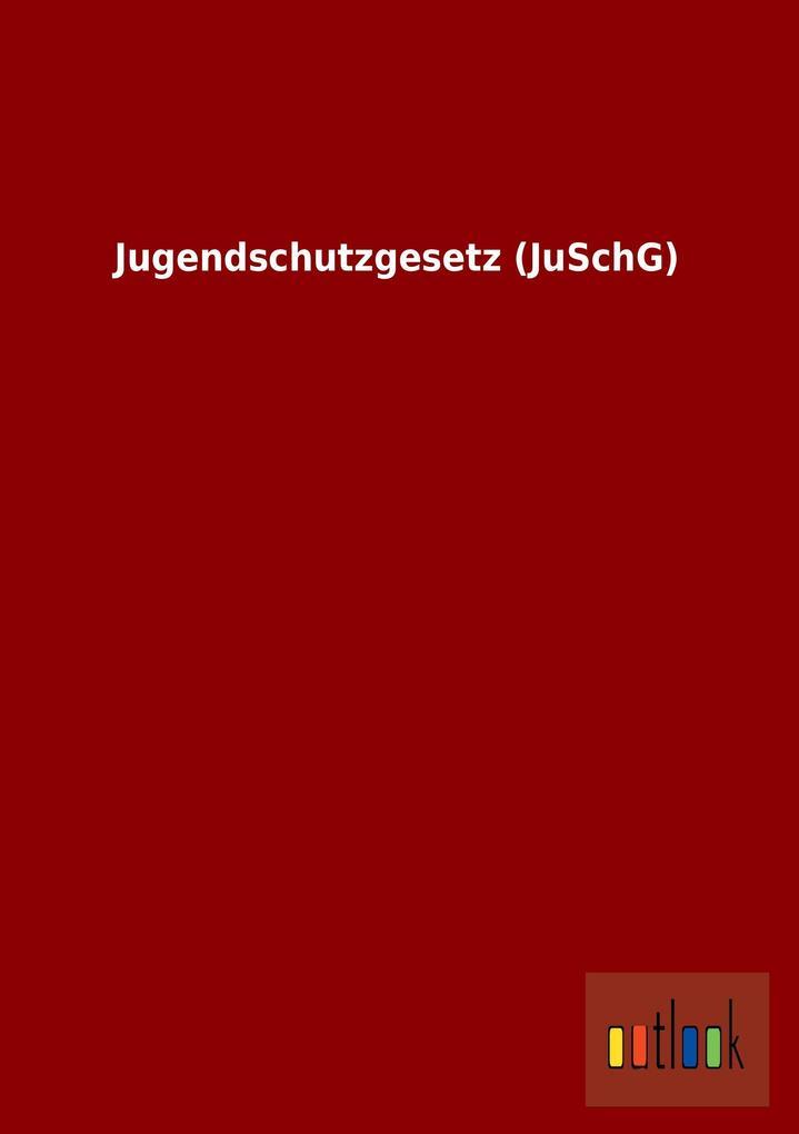 Jugendschutzgesetz (JuSchG).pdf