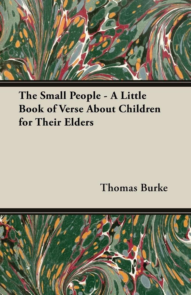 The Small People - A Little Book of Verse about Children for Their Elders.pdf