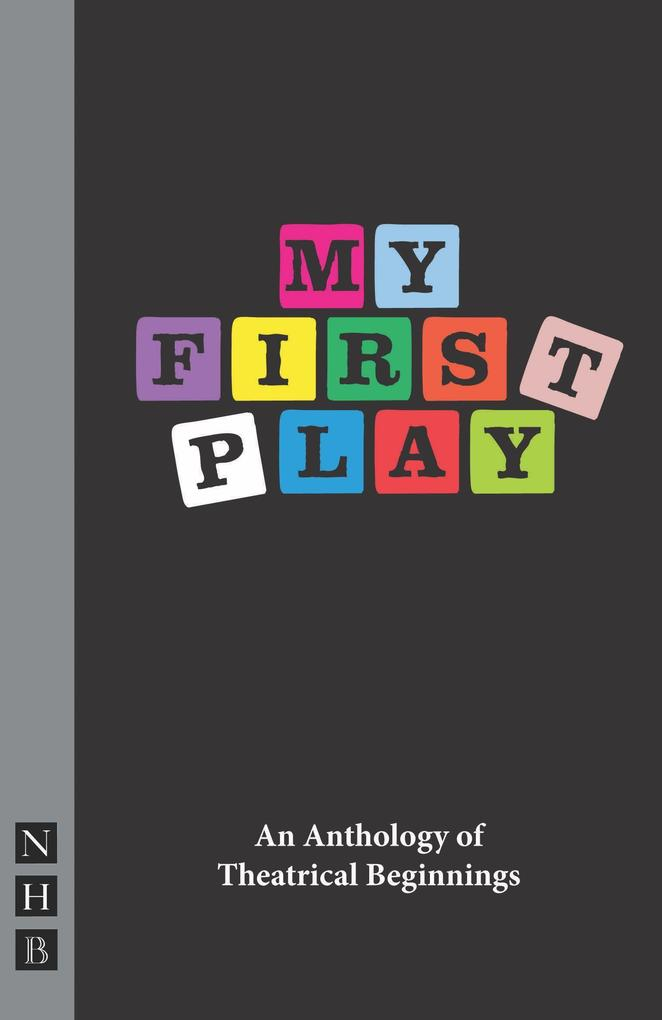 My First Play: An Anthology of Theatrical Beginnings.pdf