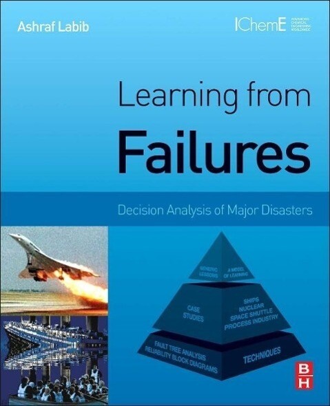 Learning from Failures: Decision Analysis of Major Disasters.pdf