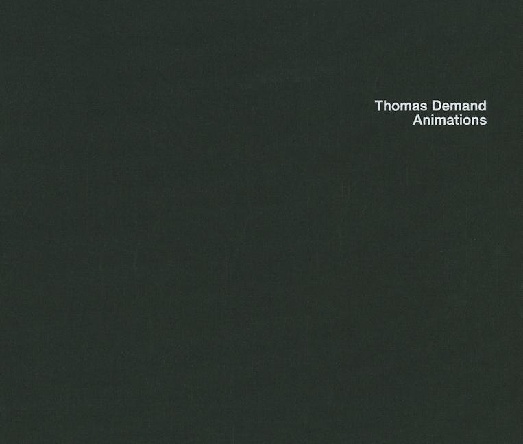 Thomas Demand: Animations.pdf