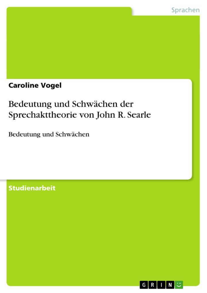 Bedeutung und Schwächen der Sprechakttheorie von John R. Searle.pdf