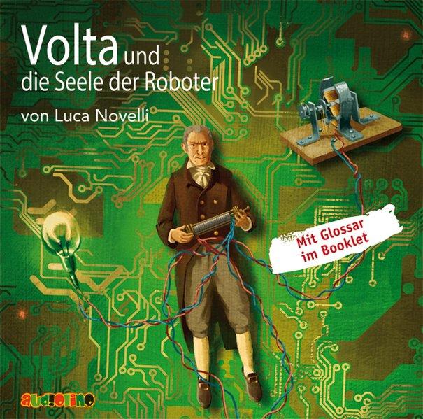 Volta und die Seele der Roboter als Hörbuch CD