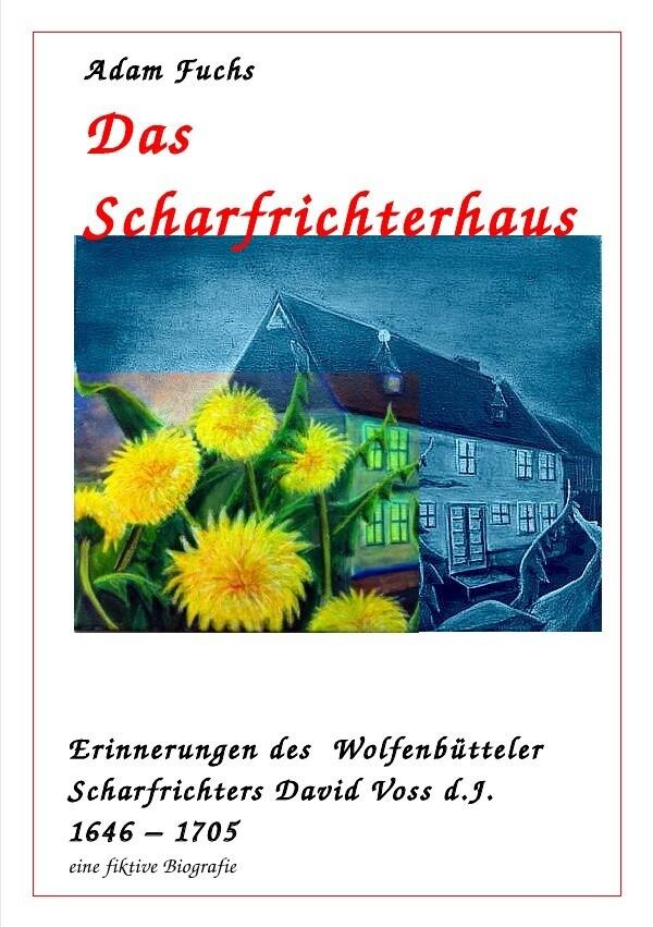 Das Scharfrichterhaus als Buch (kartoniert)