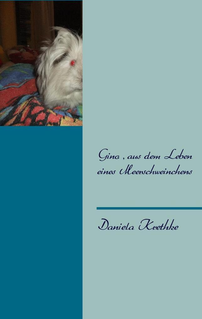 Gino, aus dem Leben eines Meerschweinchens.pdf