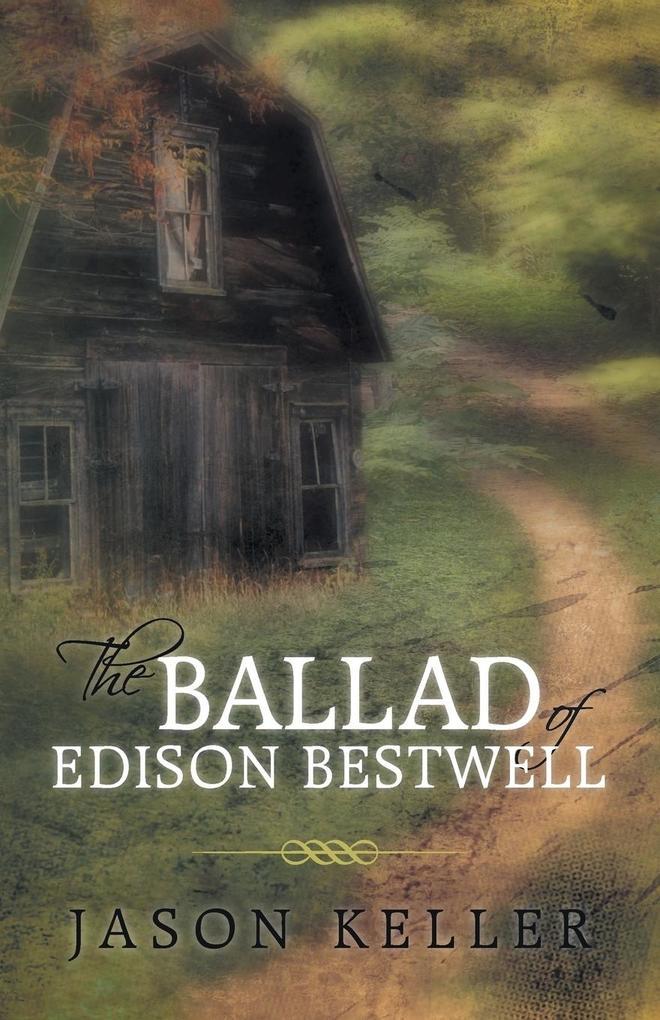The Ballad of Edison Bestwell.pdf
