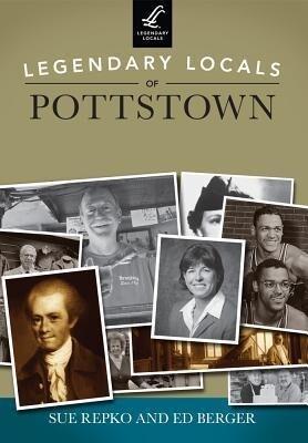 Legendary Locals of Pottstown.pdf