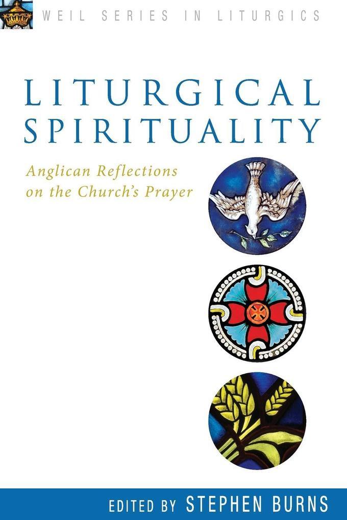 Liturgical Spirituality: Anglican Reflections on the Churchs Prayer.pdf