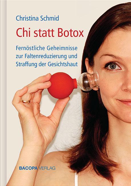 Chi statt Botox als Buch (gebunden)