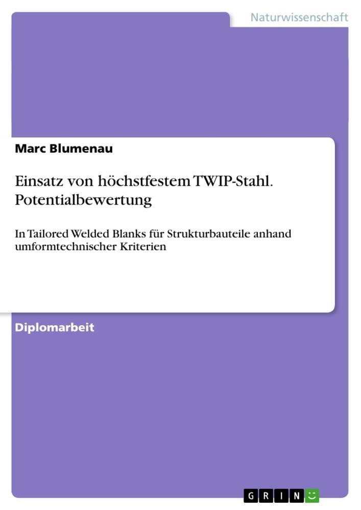 Einsatz von höchstfestem TWIP-Stahl. Potentialbewertung.pdf