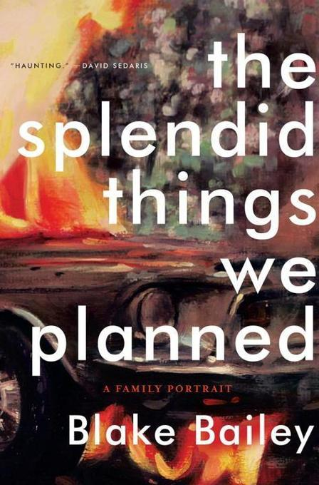 The Splendid Things We Planned: A Family Portrait.pdf