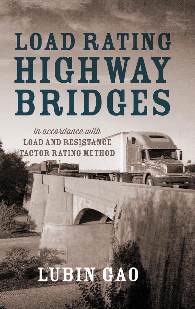 Load Rating Highway Bridges.pdf
