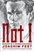 Not I: Memoirs of a German Childhood