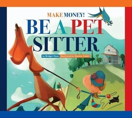 Make Money! Be a Pet Sitter.pdf