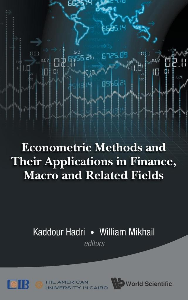 ECONOMETRIC METHODS AND THEIR APPLICATIONS IN FINANCE, MACRO AND RELATED FIELDS.pdf