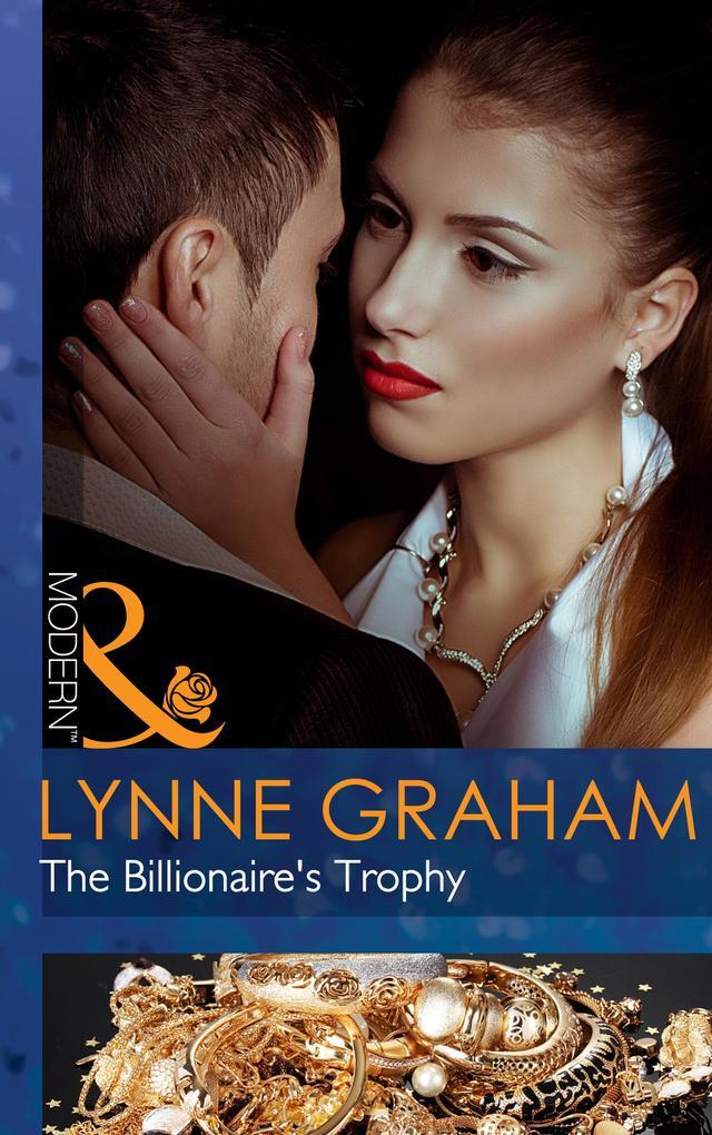The Billionaires Trophy (Mills & Boon Modern) (A Bride for a Billionaire, Book 3).pdf