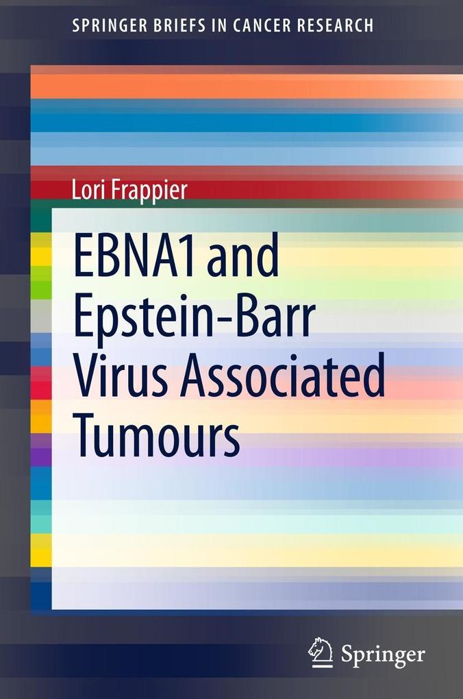 EBNA1 and Epstein-Barr Virus Associated Tumours.pdf