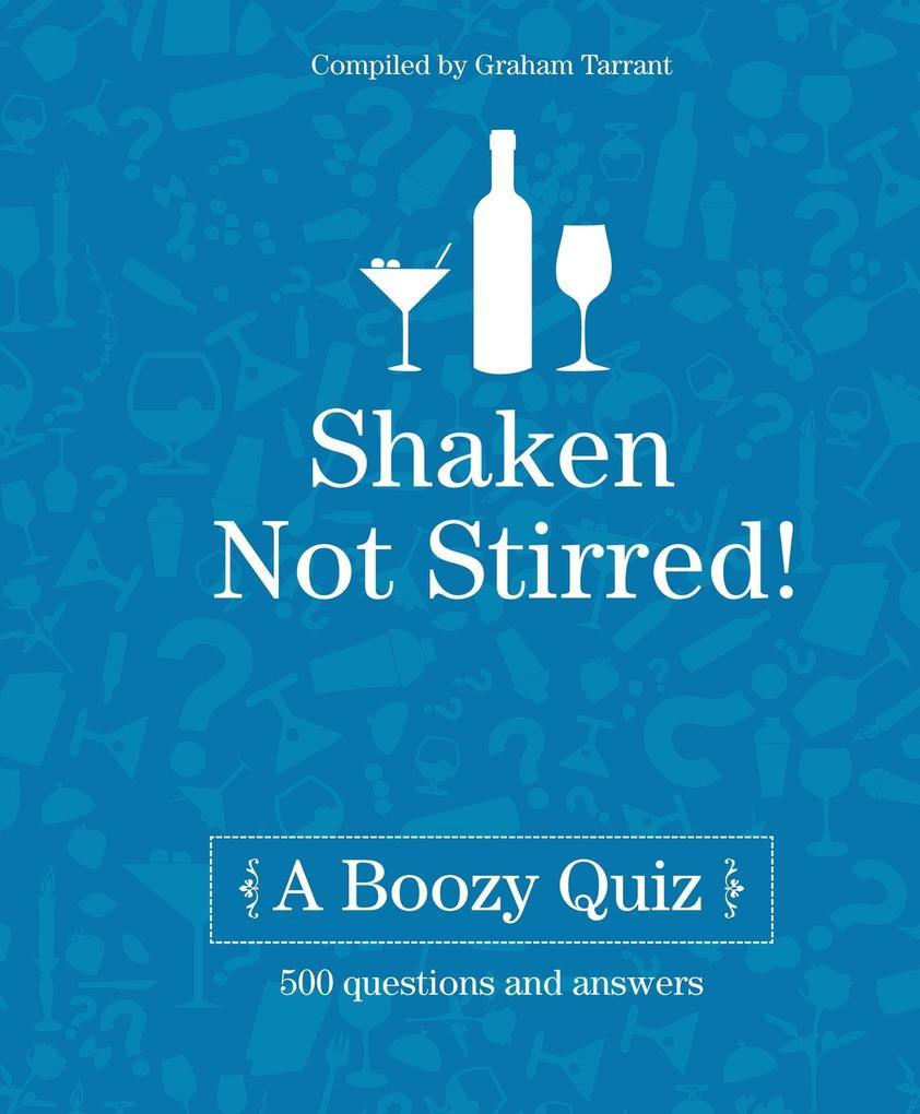 Shaken Not Stirred: A Boozy Quiz.pdf