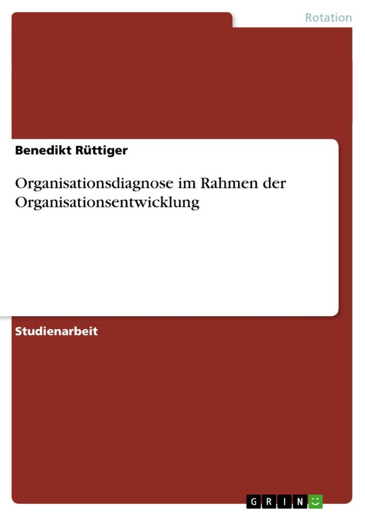 Organisationsdiagnose im Rahmen der Organisationsentwicklung.pdf