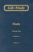 Life-Study of Mark: Messages 1-16