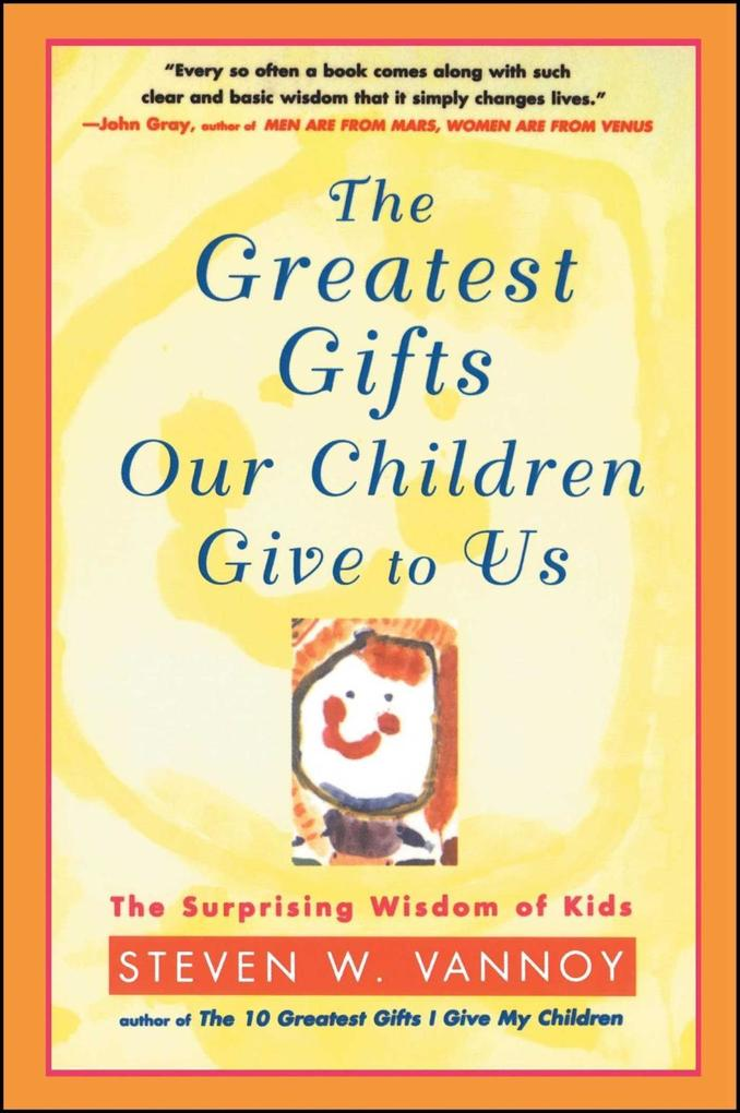 The Greatest Gifts Our Children Give to Us als eBook epub