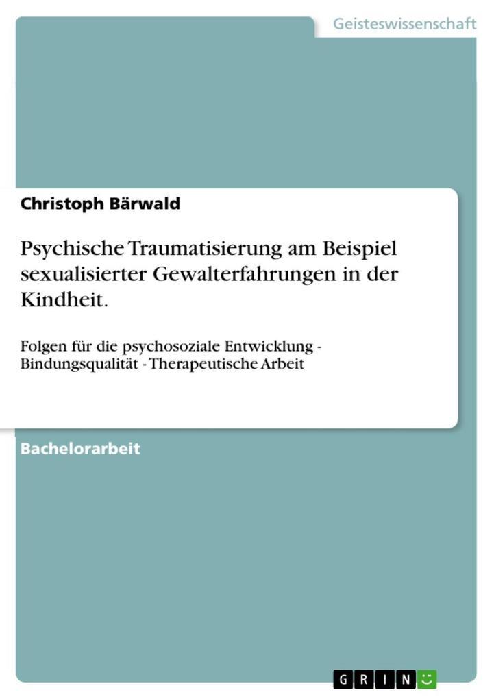 Psychische Traumatisierung am Beispiel sexualisierter Gewalterfahrungen in der Kindheit..pdf
