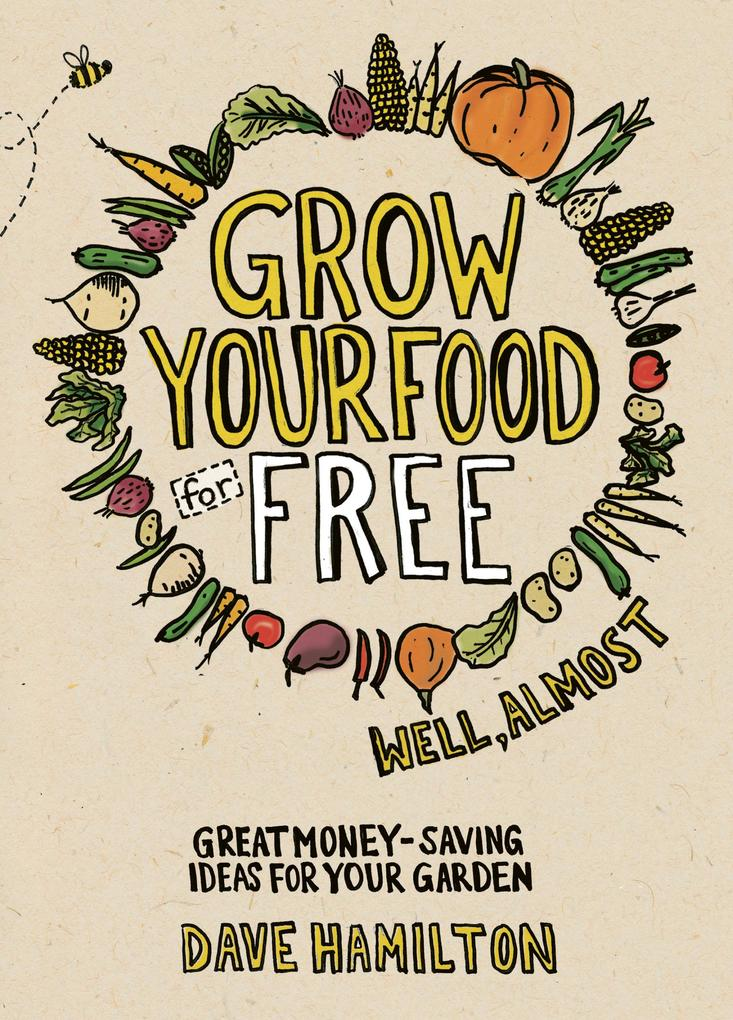 Grow Your Food for Free (well almost).pdf
