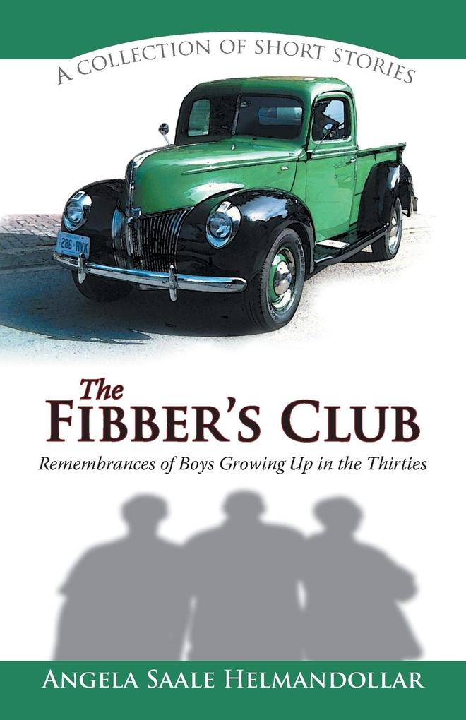 The Fibbers Club: Remembrances of Boys Growing Up in the Thirties.pdf