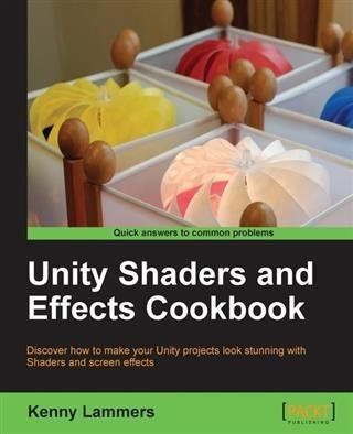 Unity Shaders and Effects Cookbook.pdf