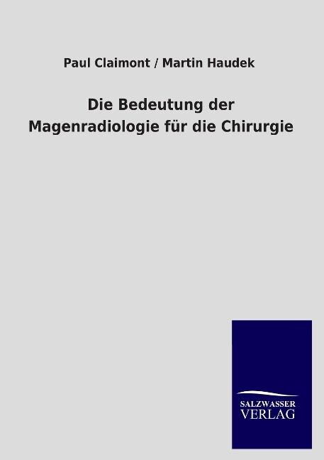 Die Bedeutung der Magenradiologie für die Chirurgie.pdf