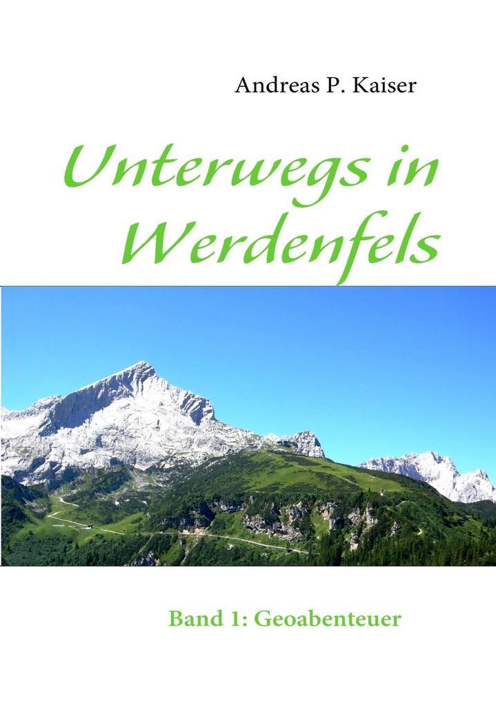 Unterwegs in Werdenfels als eBook epub