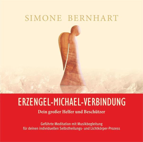 Erzengel-Michael-Verbindung - Dein großer Helfer und Beschützer, Audio-CD.pdf