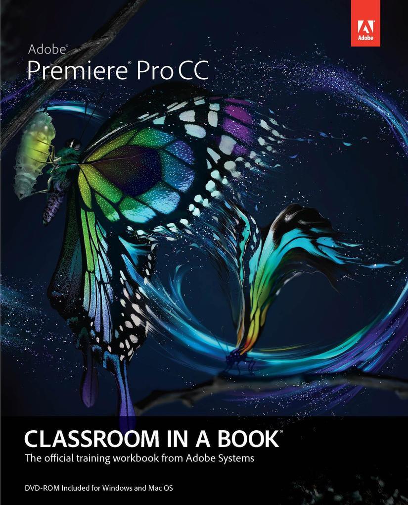 Adobe Premiere Pro CC Classroom in a Book.pdf